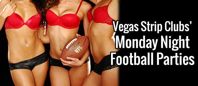 Monday Night Football in the Vegas Strip Clubs